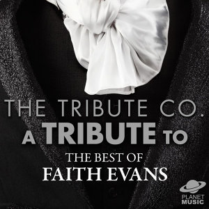 A Tribute to the Best of Faith Evans