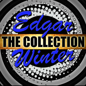 Edgar Winter: The Collection