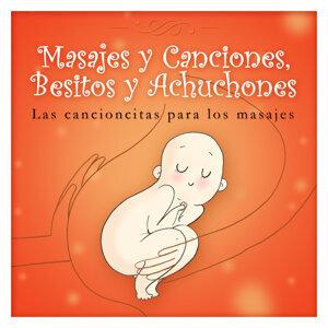 Masajes y Canciones, Besitos y Achuchones - Las Cancioncitas para los Masajes