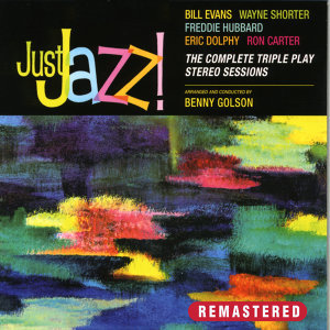 Just Jazz. The Complete Triple Play Stereo Sessions (Remastered)