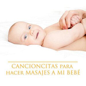 Cancionitas para Hacer Masajes a Mi Bebé