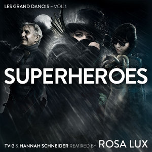 Superheroes – Les Grand Danois Vol. 1