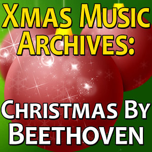 Xmas Music Archives: Christmas By Beethoven