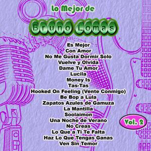 Lo Mejor De: Bruno Lomas Vol. 2