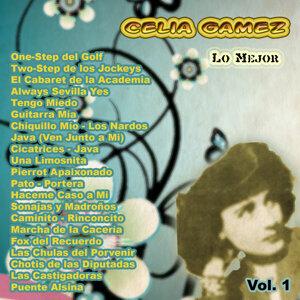 Lo Mejor De: Celia Gamez Vol. 1