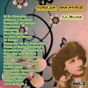 Lo Mejor De: Celia Gamez Vol. 2