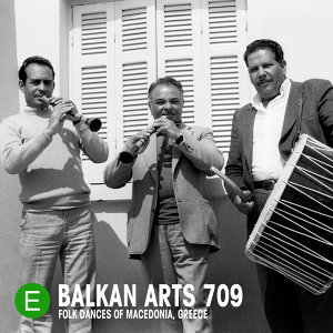 Balkan Arts 709: Folk Dances of Macedonia, Greece