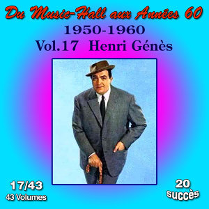 Du Music-Hall aux Années 60 (1950-1960): Henri Génès, Vol. 17/43