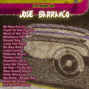 Lo Mejor De: José Barranco