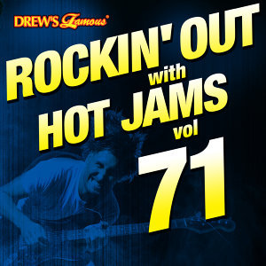 Rockin' out with Hot Jams, Vol. 71