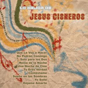 Lo Mejor De: Jesús Cisneros
