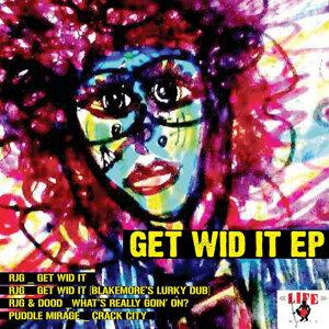 Get Wid It EP