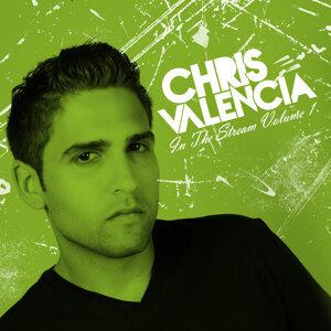 Chris Valencia in the Stream Vol. 1