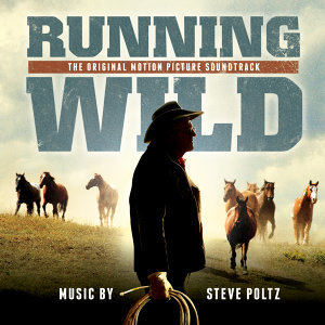 Running Wild: The Life of Dayton O. Hyde (Original Motion Picture Soundtrack)