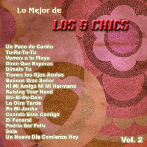 Lo Mejor De: Los 5 Chics Vol. 2