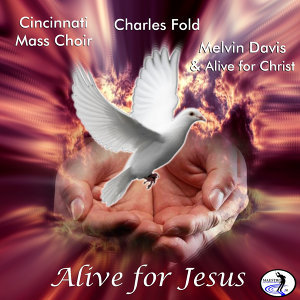 Alive for Jesus