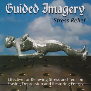 Guided Imagery for Stress Relief