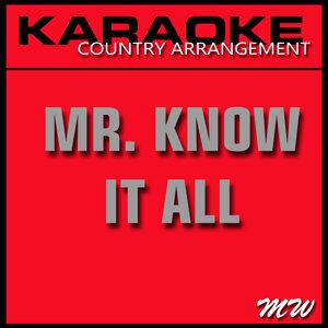Mr. Know It All (Karaoke Instrumental Track) [In the Style of Kelly Clarkson]