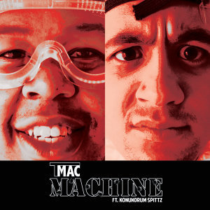Machine (feat. Konundrum Spitzz)