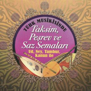 Türk Musikisinde Taksim, Peşrev ve Saz Semaları