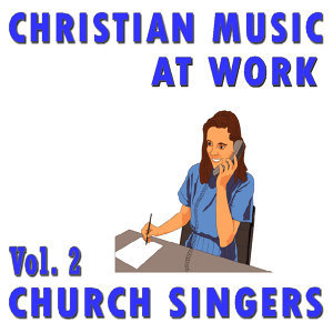 Christian Music At Works, Vol. 2