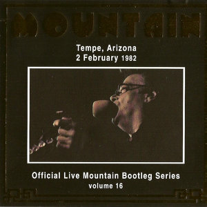 Official Live Bootleg Series Vol. 16 - Tempe, Arizona 2 February 1982