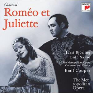 Gounod: Roméo et Juliette (Metropolitan Opera)