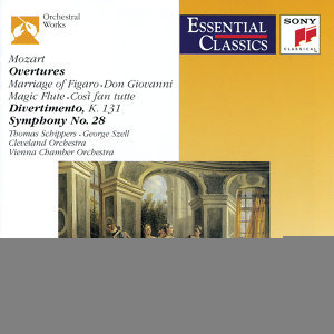 Mozart: Overtures; Divertimento, K. 131; Symphony No.28, K. 200