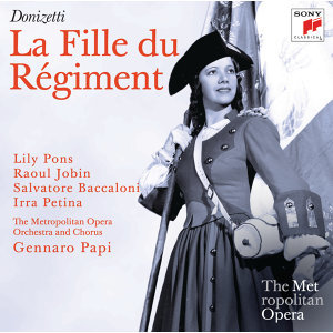 Donizetti: La Fille du Régiment (Metropolitan Opera)