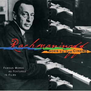 Rachmaninoff Goes to the Movies