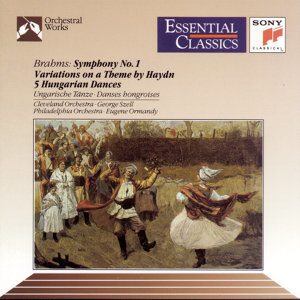 Brahms: Symphony No. 1; Variations on a Theme by Haydn; Five Hungarian Dances