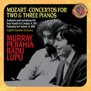 Mozart: Concertos for 2 & 3 Pianos; Andante and Variations for Piano Four Hands [Expanded Edition]