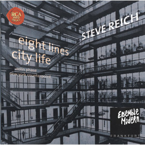Steve Reich: City Life / 8 Lines