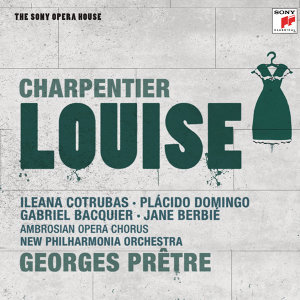 Charpentier: Louise - The Sony Opera House