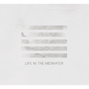 Life In The Midwater(愛莎伯恩斯 - 水中生活)