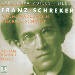 Arte Nova Voices-Lieder: Schreker