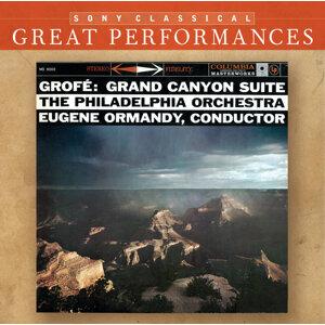 Grofé: Grand Canyon Suite; Mississippi Suite; Hudson River Suite [Great Performances]