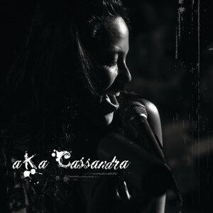 A.K.A Cassandra