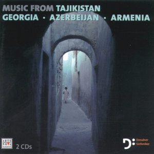 Musik From Tajikistan, Georgia, Azerbaijan And Armenia