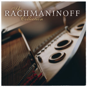 The Rachmaninoff Collection
