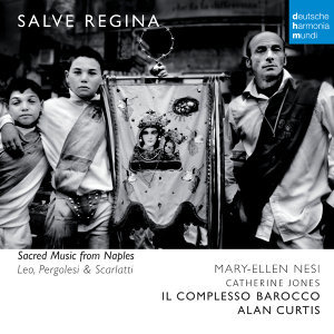 Salve Regina - Sacred Music from Naples