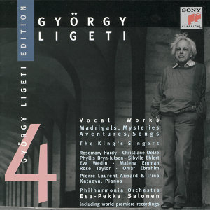Ligeti: Nonsense Madrigals; Mysteries of the Macabre; Aventures; etc.