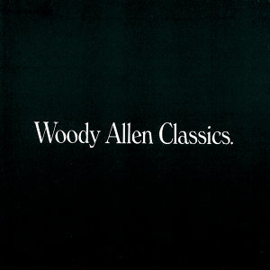 Woody Allen Classics