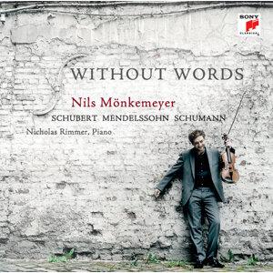 Schubert/Mendelssohn/Schumann: Without Words