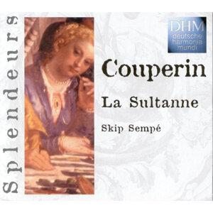 Couperin: La Sultane