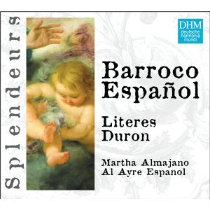 DHM Splendeurs: Al Ayre Español: Barroco Español Vol 2