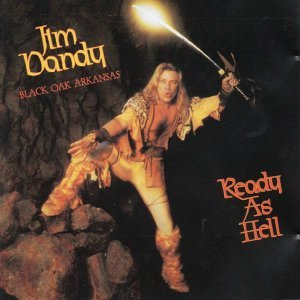 Ready As Hell - Jim Dandy