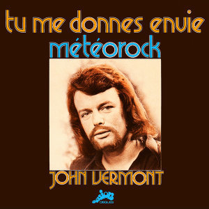 Tu me donnes envie / Météorock (Evasion 1973) - Single