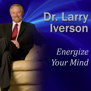 Energize Your Mind: The Keys to Becoming Unstoppable, Confident and Feeling Great!
