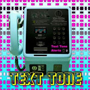 Text Tone Alerts 2